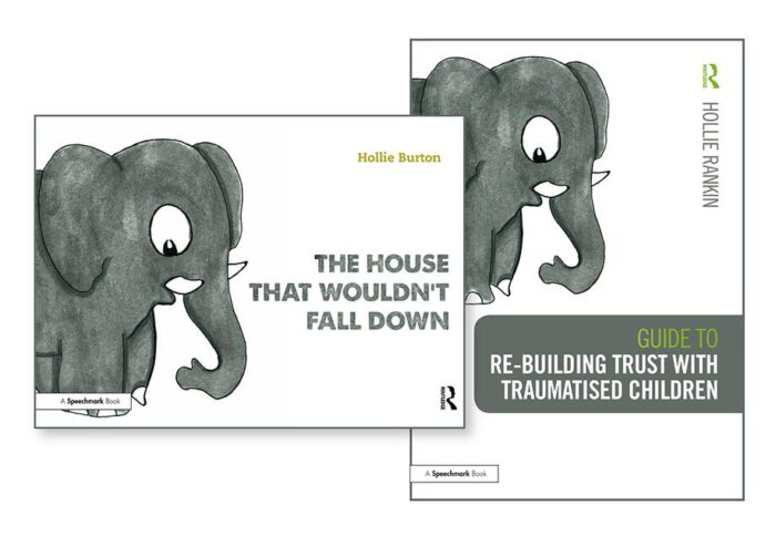 Re-building Trust with Traumatised Children & The House that Wouldn't Fall Down