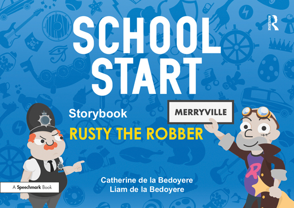 School Start Storybooks: Rusty the Robber