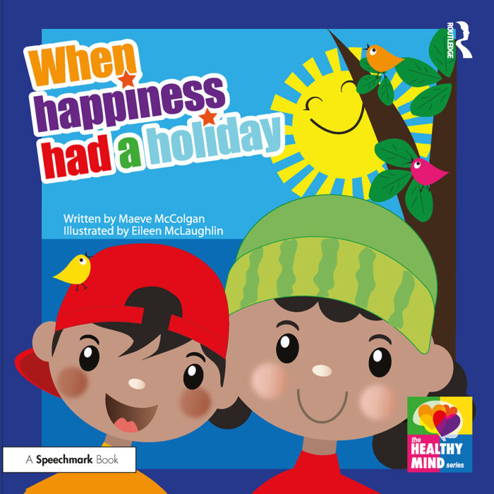 When Happiness Had a Holiday - storybook