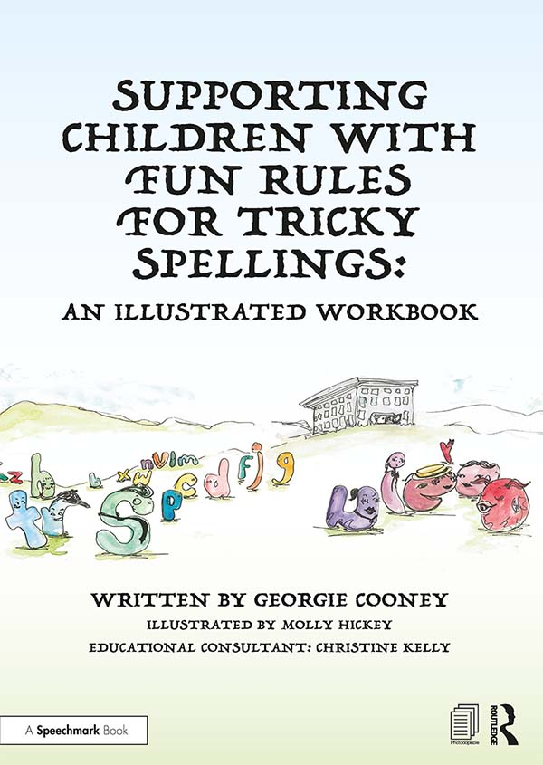 Supporting Children with Fun Rules for Tricky Spellings