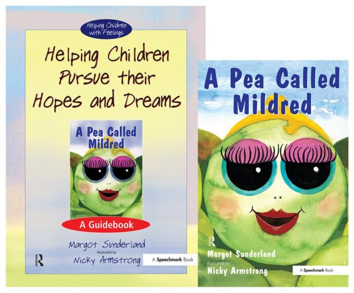 Helping Children Pursue Their Hopes and Dreams & A Pea Called Mildred (SET)