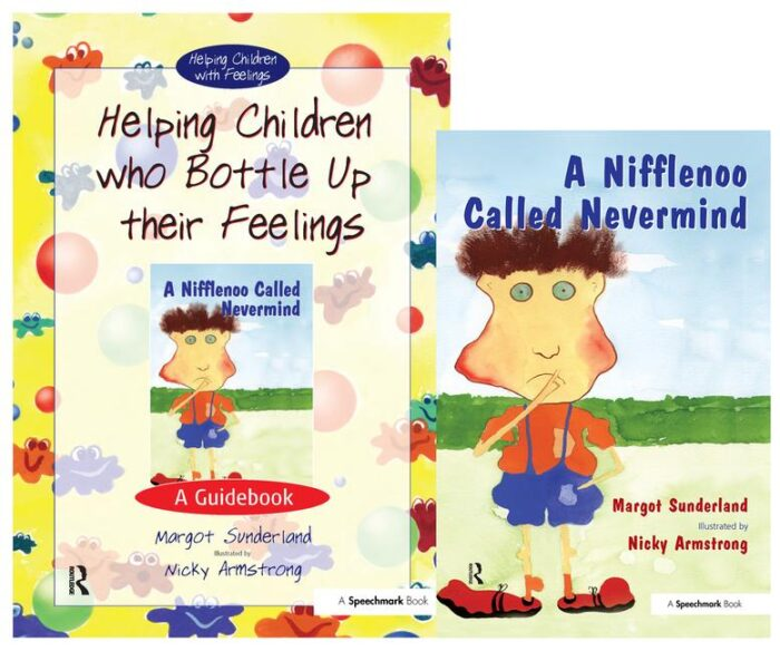 Helping Children who Bottle Up Their Feelings & A Nifflenoo Called Nevermind (SET)