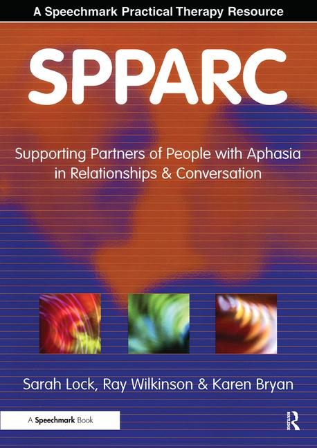 SPPARC: Supporting Partners of People with Aphasia in Relationships & Conversation