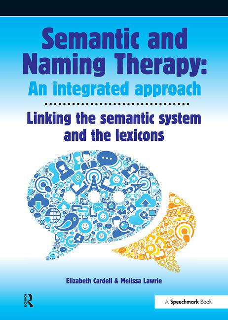Semantic and Naming Therapy: An Integrated Approach