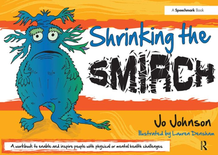 Shrinking the Smirch: : A Practical Approach to Living with Long Term Health Conditions