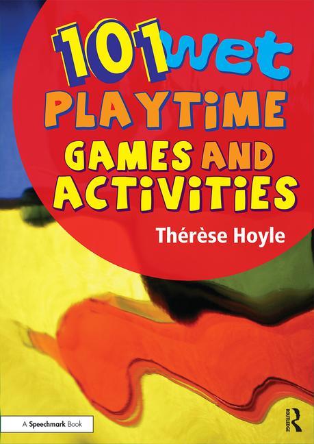 101 Wet Playground Games