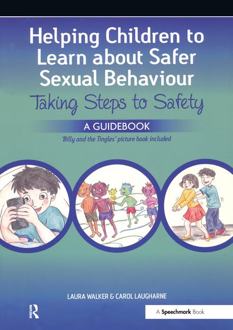 Helping Children to Learn About Safer Sexual Behaviour